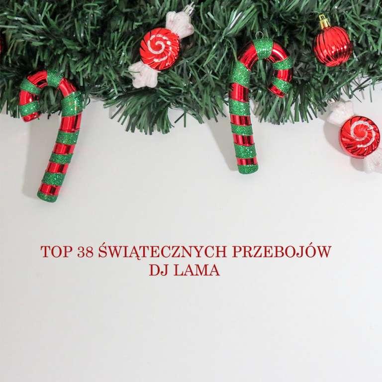 Top lista 38 świątecznych przebojów