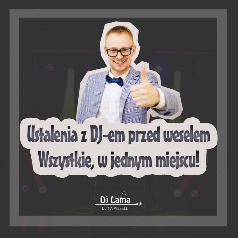 Co należy ustalić z DJ-em przed weselem?
