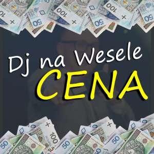 DJ Na Wesele CENA - Ile kosztuje DJ na weselu?